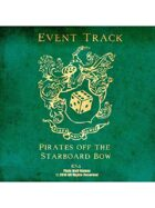 Event Tracks: Pirates Off The Starboard Bow