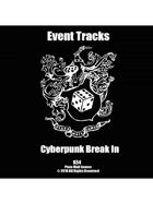 Event Tracks: Cyberpunk Break In