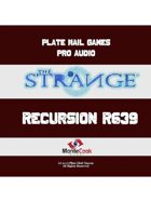 Pro RPG Audio: The Strange: Recursion R639