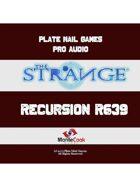 Pro RPG Audio: The Strange: Recursion R639