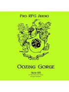 Pro RPG Audio: Oozing Gorge