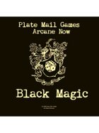 Arcane Now: Black Magic