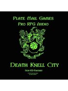 Pro RPG Audio: Death Knell City