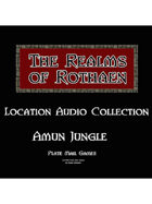 Rothaen Audio Collection: Amun Jungle