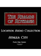 Rothaen Audio Collection: Athlea City