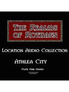 Rothaen Audio Collection: Athlea City