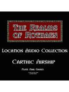 Rothaen Audio Collection: Carthic Airship
