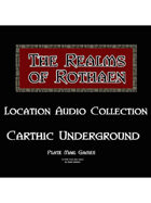 Rothaen Audio Collection: Carthic Underground