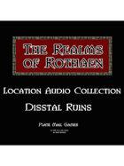 Rothaen Audio Collection: Disstal Ruins