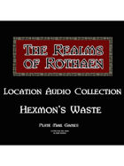 Rothaen Audio Collection: Hexmon's Waist