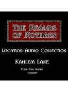 Rothaen Audio Collection: Kahlem Lake