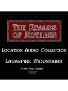 Rothaen Audio Collection: Lavaspine Mountains