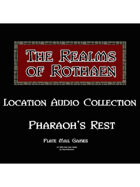 Rothaen Audio Collection: Pharaoh Rest