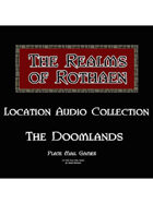 Rothaen Audio Collection: The Doomlands