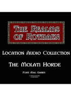 Rothaen Audio Collection: The Molati Horde