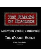 Rothaen Audio Collection: The Molati Horde