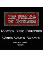 Rothaen Audio Collection: Worm Water Swamp