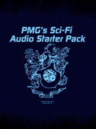 PMG's Sci-Fi Audio Starter Pack [BUNDLE]
