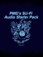 PMG's Sci-Fi Audio Starter Pack [BUNDLE]