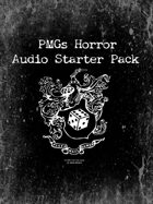 PMG's Horror Audio Starter Pack [BUNDLE]