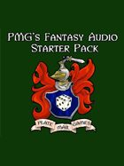 PMG's Fantasy Audio Starter Pack [BUNDLE]