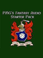 PMG's Fantasy Audio Starter Pack [BUNDLE]