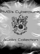 PMG's Cyberpunk Audio Collection [BUNDLE]