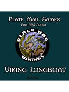 Black Bag Vikings: Viking Longboat