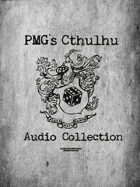 PMG's Cthulhu Audio Collection  [BUNDLE]