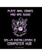 Pro RPG Audio: Sci-Fi Installation 2: Computer Hub
