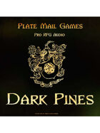 Pro RPG Audio: Dark Pines
