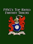 PMG's Top Rated Fantasy Tracks Part One [BUNDLE]