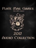 Plate Mail Games 2017 Audio Collection [BUNDLE]