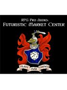 Pro RPG Audio: Futuristic Market Center