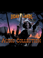 Deadlands Audio Collection: Horseback Chases_Rain