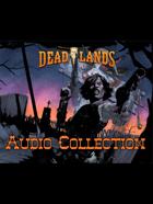 Deadlands Audio Collection: Riverboat Boiler Room
