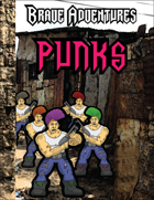 Brave Adventures Punks!