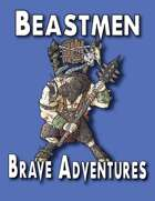 Brave Adventures Beastmen Warband