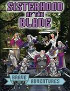 Brave Adventures Sisterhood of the Blade