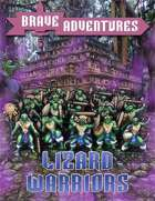 Brave Adventures Lizard Warriors