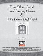 The Silver Goblet Inn/Gaming House & Black Bolt Guild