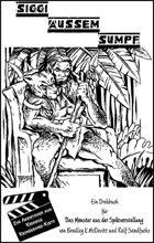 Das Monster aus der Spätvorstellung - Siggi aussem Sumpf