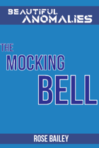The Mocking Bell (Beautiful Anomalies)