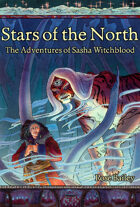 Stars of the North: The Adventures of Sasha Witchblood (Vol. 2)
