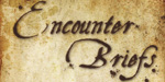 Encounter Briefs