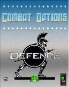 Combat Options: Defence
