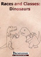 Classes and Races: Dinosaurs