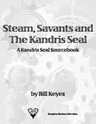 Steam, Savants and the Kandris Seal