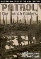 PATROL: The Trench Raiders