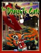 The Dragon's Gate (M&M, HERO, Action!)
